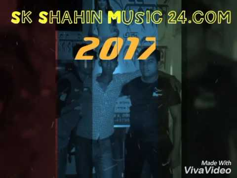 Sk Shahin bd Music 24 / New song 2017