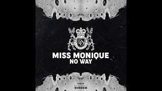 Miss Monique - No Way (Original Mix) [Dear Deer Black]