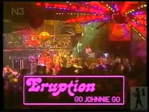 ERUPTION   Go Johnnie go (1980) long version