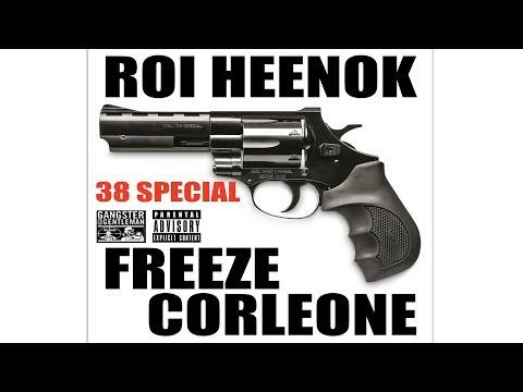 """ROI HEENOK & FREEZE CORLEONE """"38 SPECIAL"""""""