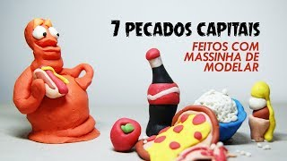 7 pecados capitais com massinha