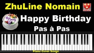 Happy Birthday To You [ Lyrics EN-CN-FR ] + Notes Joyeux Anniversaire - Piano Tutorial - ZhuLine