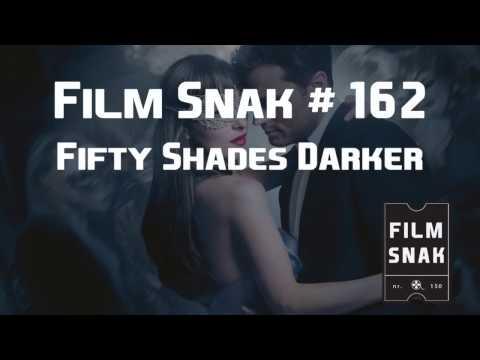 Film Snak #162: Fifty Shades - I Mørket