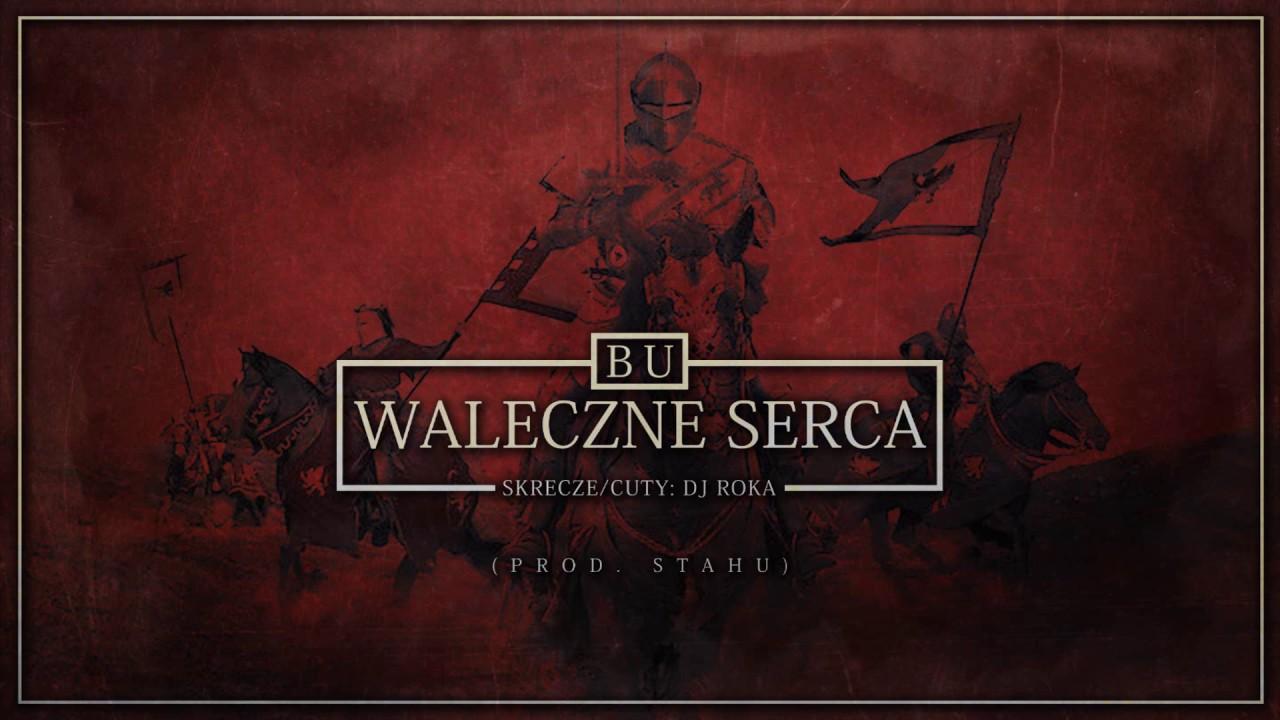 BU - Waleczne serca (official audio) prod. Stahu, cuty/skr. DJ Roka