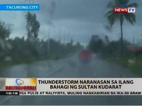 BT: Thunderstorm nararanasan sa ilang bahagi ng Sultan Kudarat
