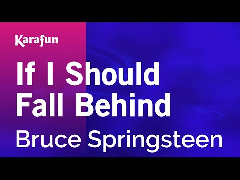 Karaoke If I Should Fall Behind - Bruce Springsteen *