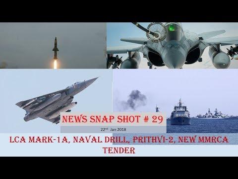 NEWS SNAP SHOT # 29 (22nd Jan):LCA Mark-1A, Naval drill, Prithvi-2, NEW MMRCA TENDER