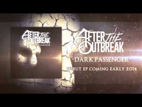 After The Outbreak - Dark Passenger mp3