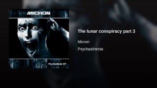 The lunar conspiracy part 3