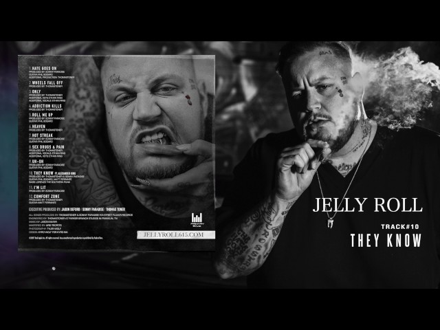 """Jelly Roll """"They Know"""" feat. Alexander King (Addiction Kills)"""