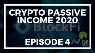 Crypto Passive Income 2020 - Episode 4