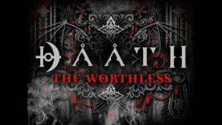 "DAATH ""THE WORTHLESS"""