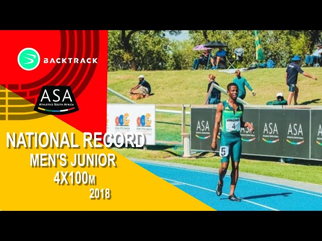 NEW AFRICAN JUNIOR 4X100M RECORD   SOUTH AFRICA
