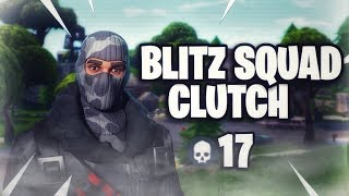 Blitz Squad Clutch 17 Bomb -  Fortnite Battle Royale DenWizard