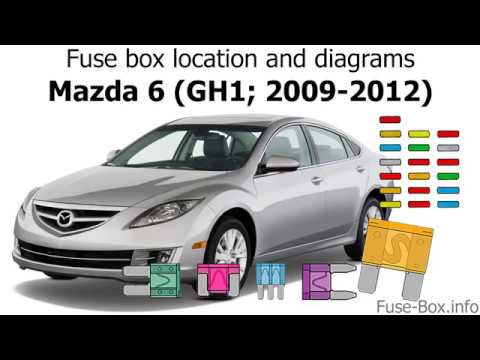 Fuse box location and diagrams Mazda 6 (GH1; 2009-2012) - YouTube