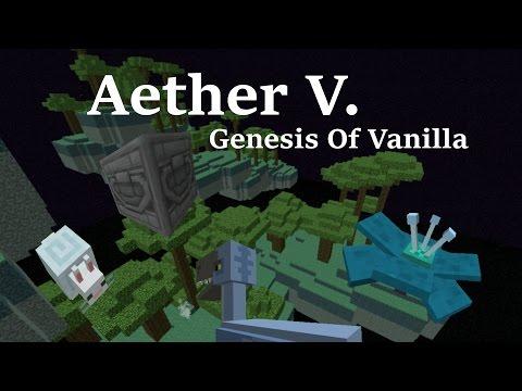 Aether V. Genesis Of Vanilla