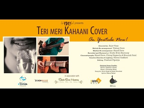 Teri Meri Kahaani Cover | Gabbar Is Back | The Dave Bros