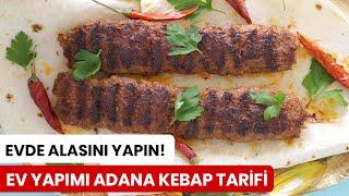 Ev Yapımı Adana Kebap Tarifi - Kevserin Mutfağı Yemek Tarifleri
