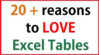 20+ reason to love Excel Tables | Excel Table Tricks you MUST know!