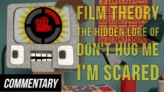 [Blind Reaction] Film Theory: The Hidden Lore of Don't Hug Me I'm Scared