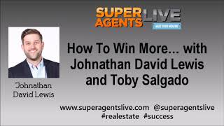 How To Win More With Johnathan David Lewis and Toby Salgado