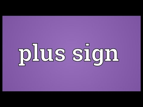Plus sign Meaning