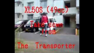 XL50S take down from The transporter EIN