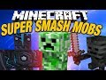 IST DER CREEPER OVERPOWERED? ✪ Super Smash Mobs