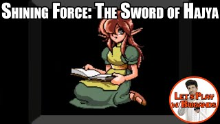 Let's Play Shining Force 2: The Sword of Hajya (Part 1 of 15)
