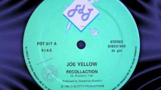 "JOE YELLOW  "" Recollection "" 12"""