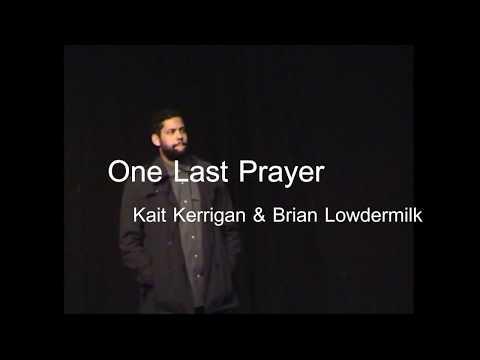 'One Last Prayer'  Kerrigan & Lowdermilk