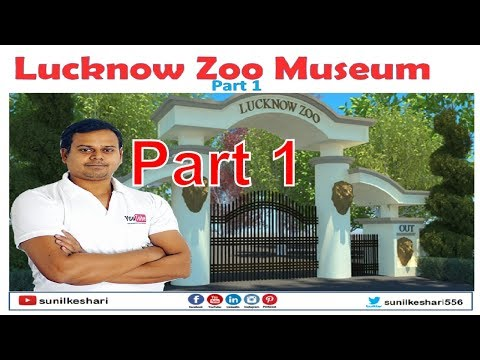Lucknow Zoo Museum Part 1