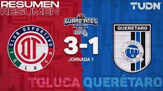 Resumen y goles | Toluca 3-1 Querétaro | Torneo Guard1anes 2021 BBVA MX - J1 | TUDN
