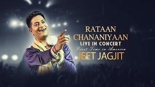 Jeet Jagjit - Rataan Chananiyaan | Live Concert In America | Oct-Nov 2016 | Latest Punjabi Song 2016