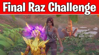 Gather information on Raz from Tarana, Lara Croft, Rebirth Raven, Cluck, or Cobb (Raz Challenges)