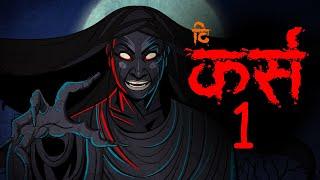 The Curse / 03_Horror story - Hindi