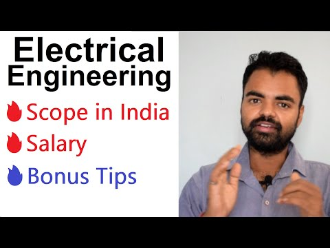 Electrical Engineering Scope, Salary, Private, Govt Jobs, M.Tech, MBA, Ph.D In India Hindi
