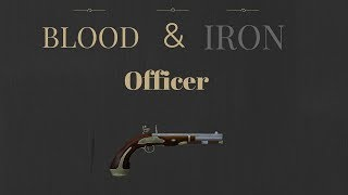 Blood and Iron | Officer tips