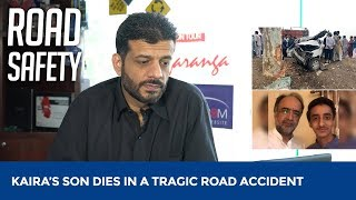 Qamar Zaman Kaira's son dies in Road Accident | Road Safety | ...