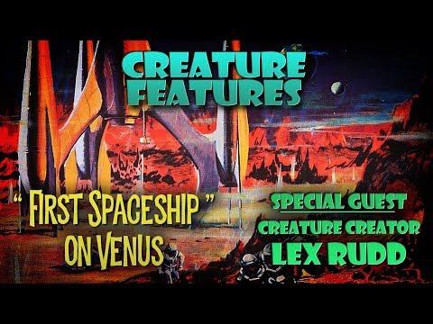 Lex Rudd & First Spaceship on Venus