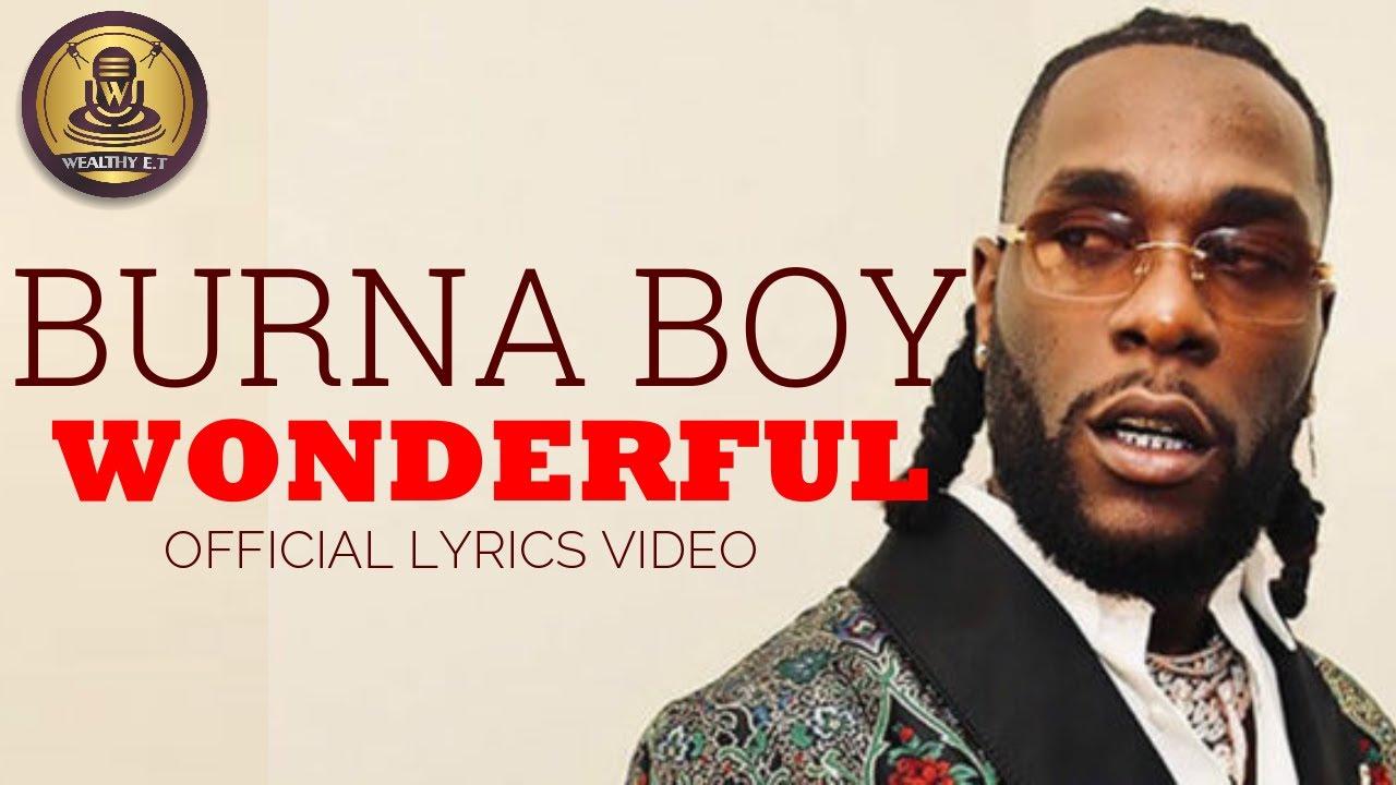 Burna Boy - Wonderful - (Official Lyrics Video)