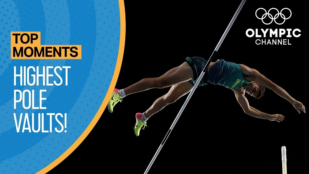 Top Highest Olympic Pole Vaults of All Time | Top Moments