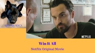 Win It All - Netflix Original Movie Review