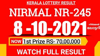 KERALA NIRMAL NR-245 LOTTERY RESULT TODAY 8/10/21|KERALA LOTTERY RESULT