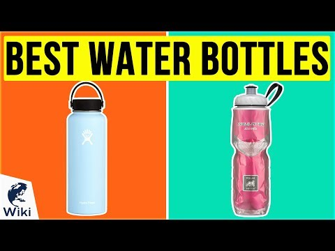 10 Best Water Bottles 2020