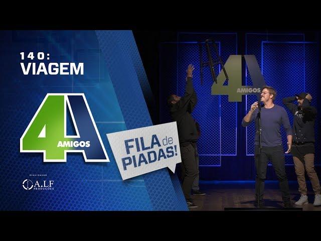 FILA DE PIADAS - VIAGEM - #140 Participação Fábio Porchat