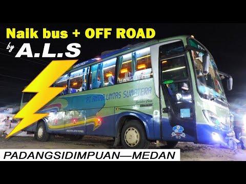 ALS, GLADIATOR BUS SUMATERA! Menembus Beratnya Lintas Padangsidempuan—Medan via Danau Toba & Sipirok