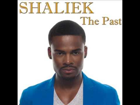 "Shaliek ""The Past"""