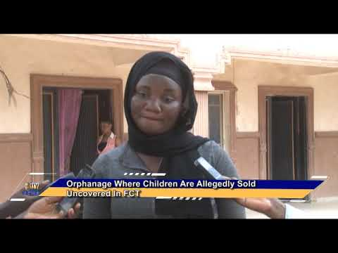 Orphanage Where Children Are Allegedly Sold Uncovered In FCT