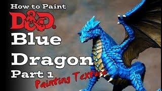 How to Paint a D&D Blue Dragon Part 1